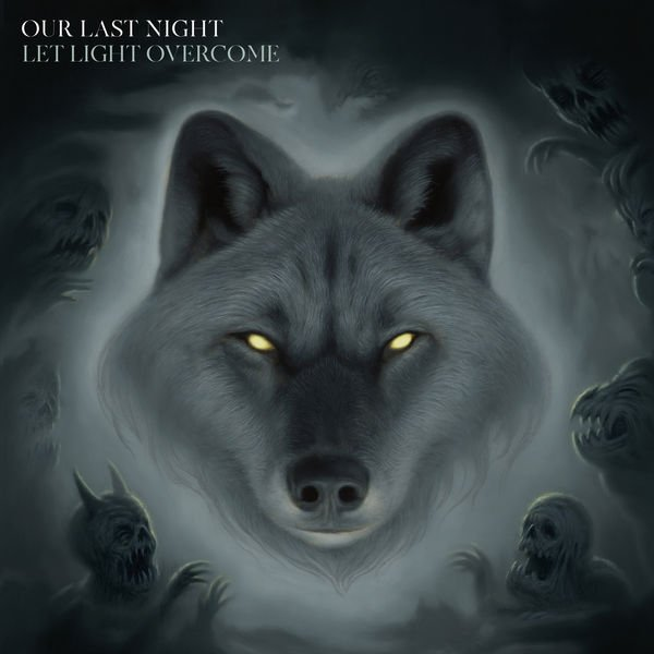 Our Last Night – Let Light Overcome (2019) [Album ZIP]
