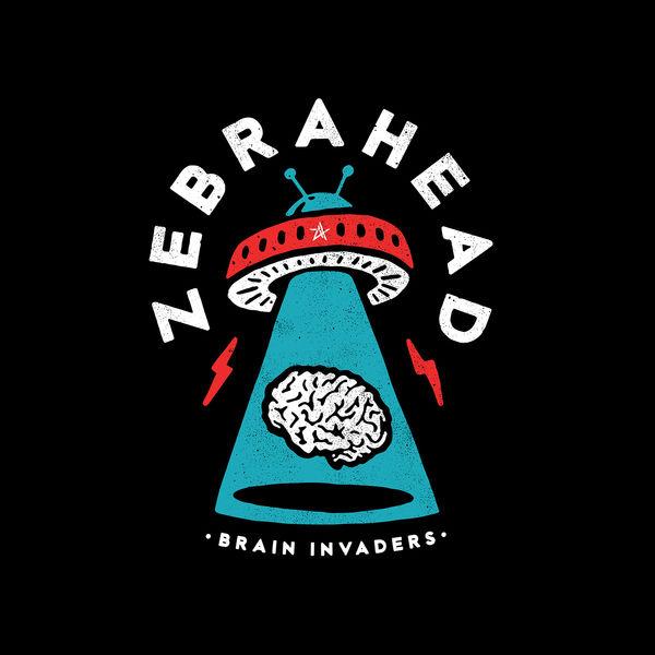 Zebrahead – Brain Invaders (Japanese Edition) (2019) [Album ZIP]