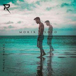 Prince Royce – Morir Solo – Single [iTunes Plus AAC M4A]