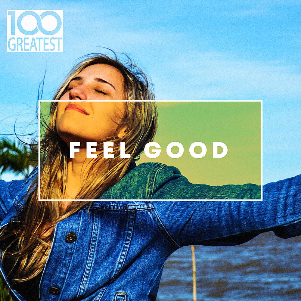 100 Greatest Feel Good (2020) Part 2