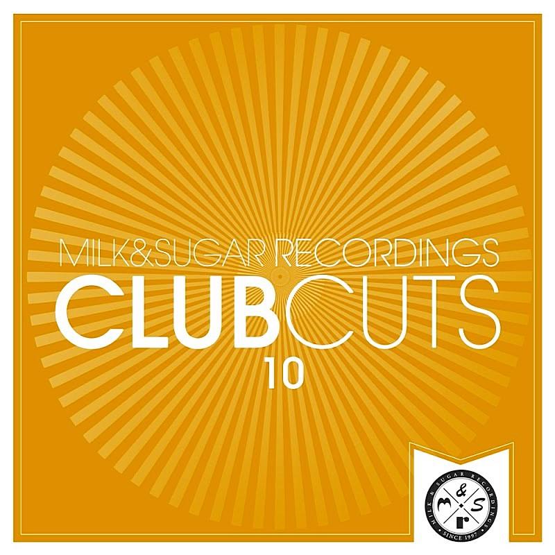 Milk N Sugar Club Cuts Vol.10 (2020)