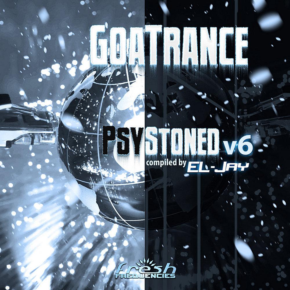 GOA Trance Psy Stoned Vol.6 (2020)