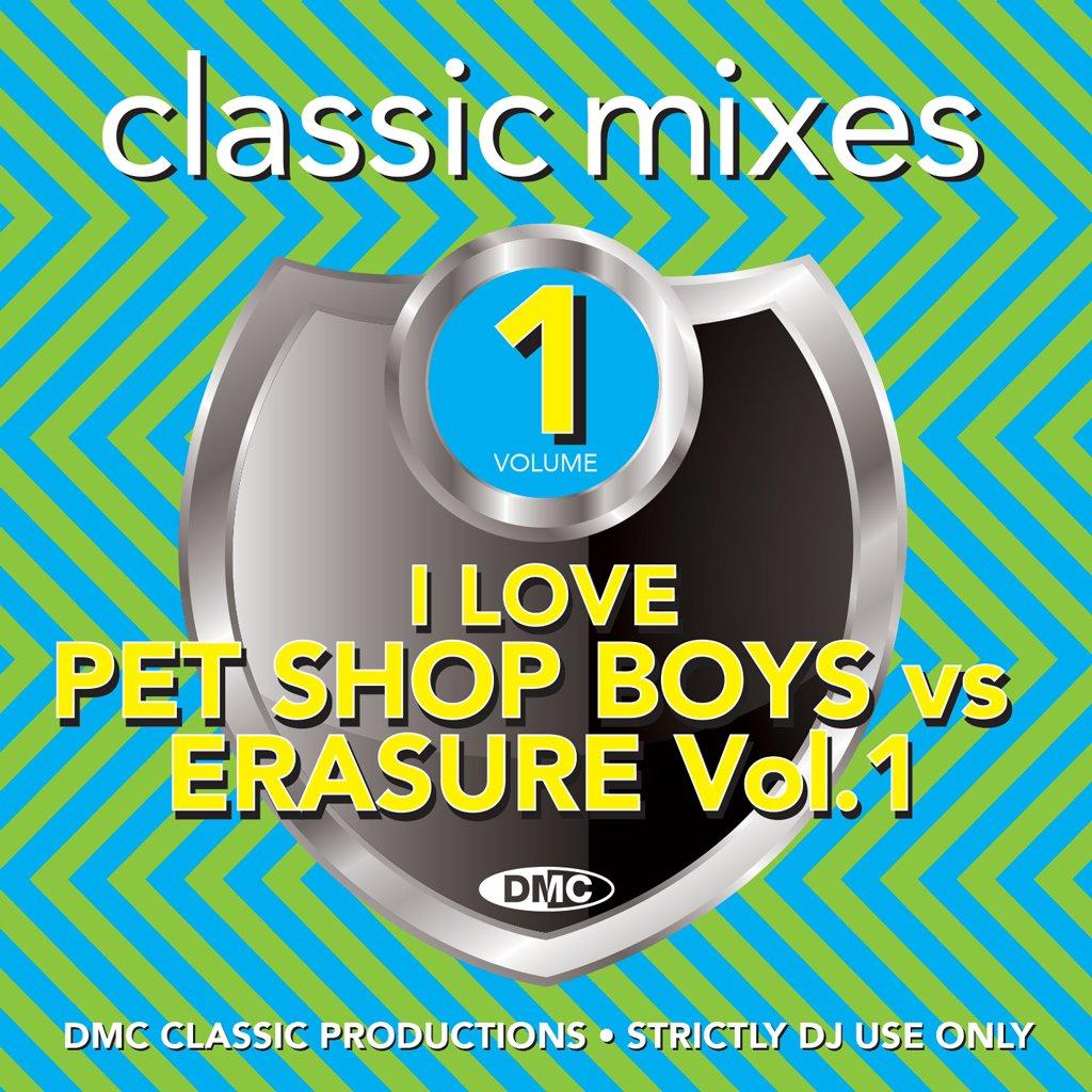 DMC Classic Mixes I Love Pet Shop Boys vs. Erasure Vol. 1