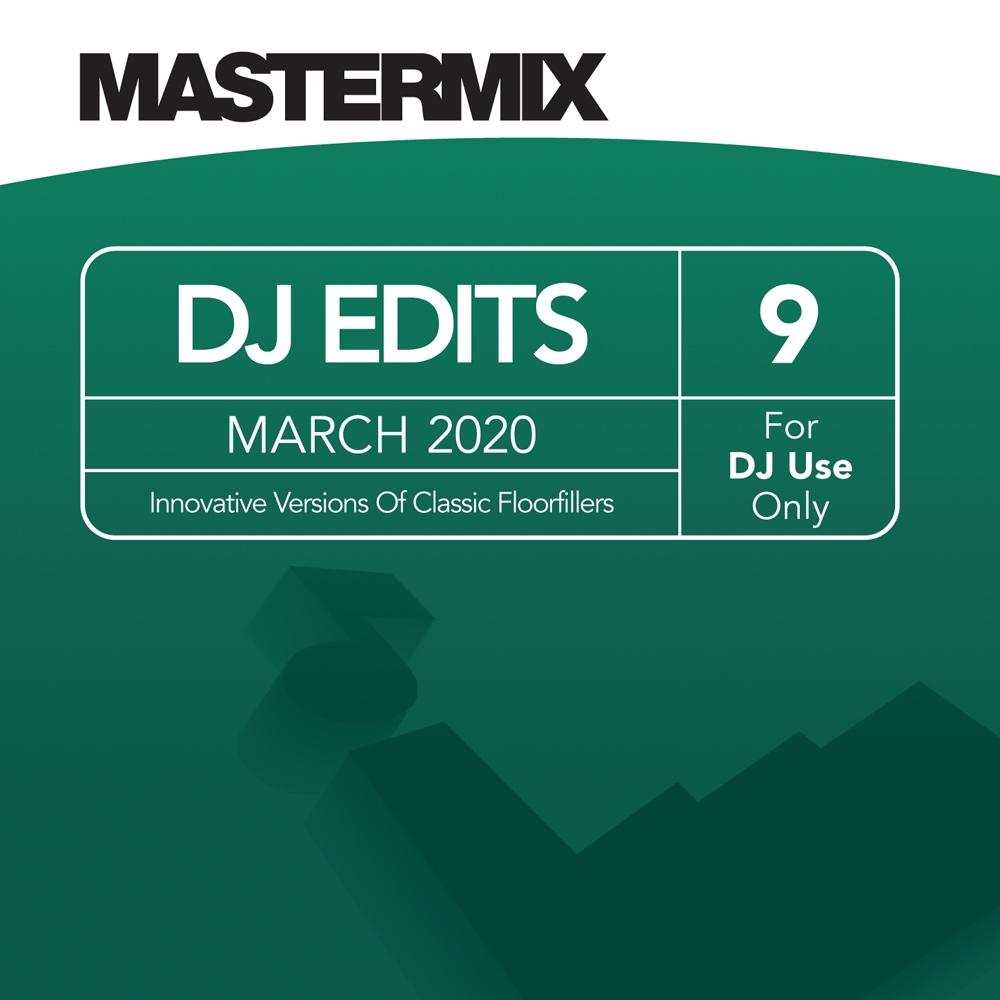 Mastermix DJ Edits Vol. 9 (March 2020)