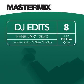 Mastermix DJ Edits Vol. 8 (February 2020)