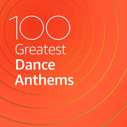 100 Greatest Dance Anthems (2020) Part 2