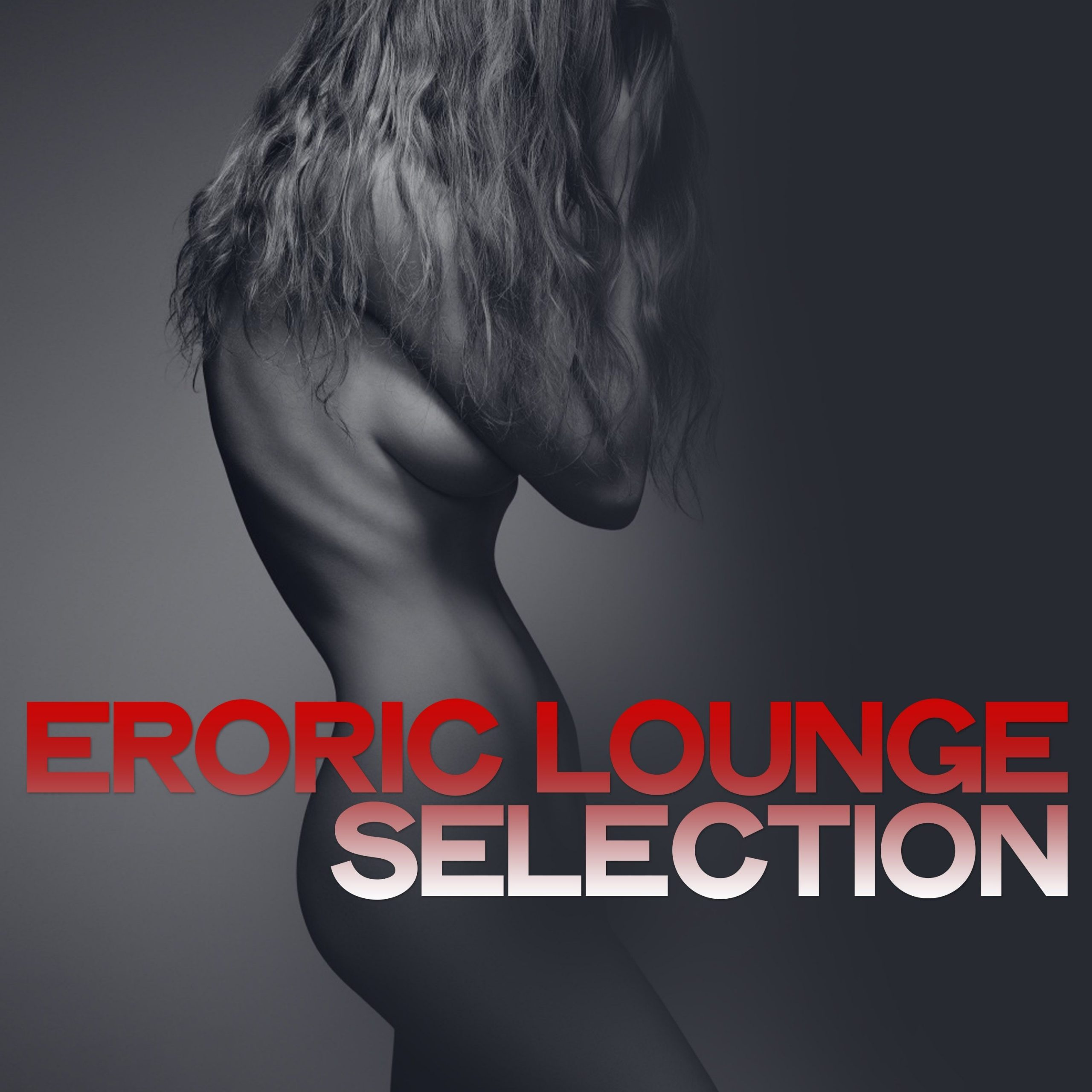 Erotic Lounge Selection (2020)