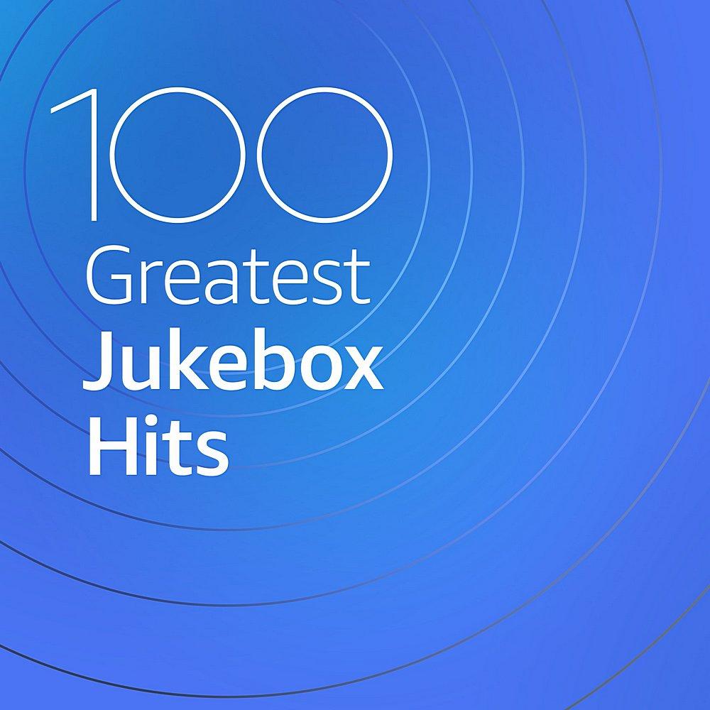 100 Greatest Jukebox Hits (2020) Part 2