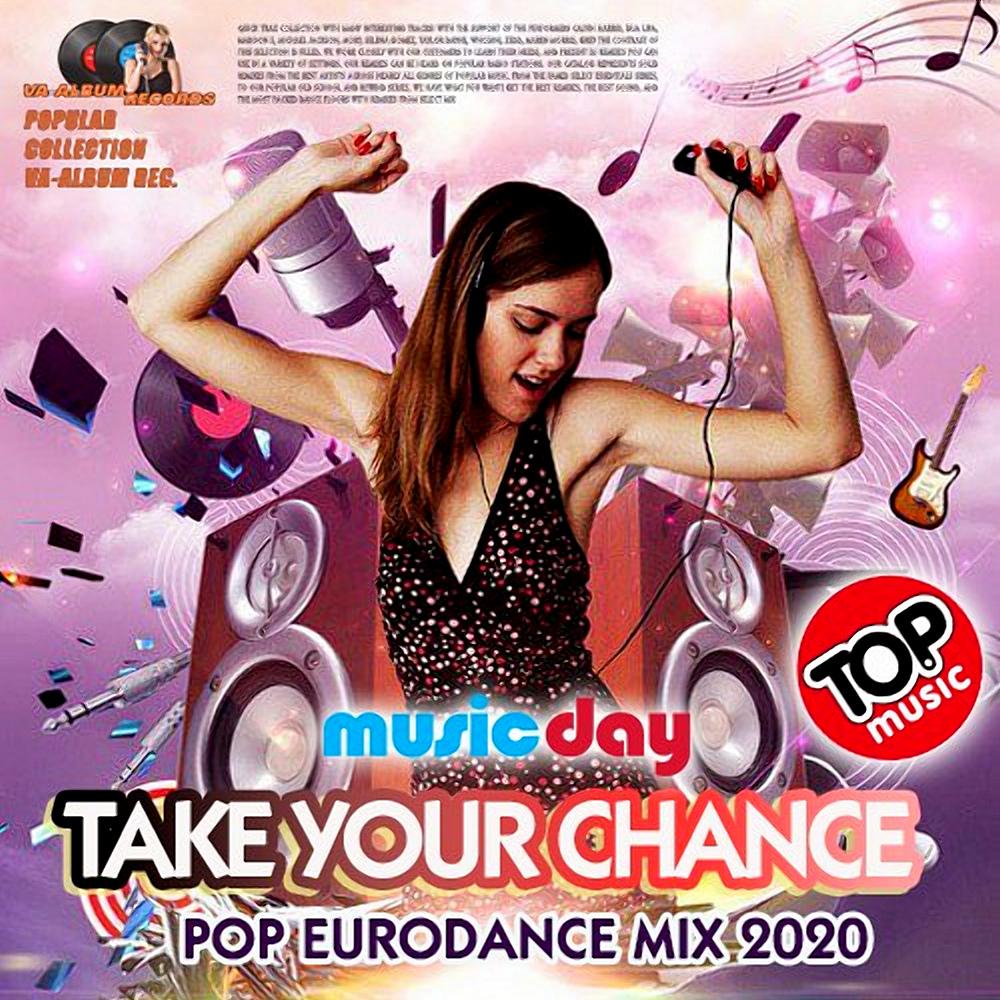 Take Your Chance. Eurodance Mix (2020) Part 3