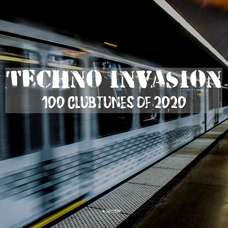 Techno Invasion 100 Clubtunes Of (2020) Part 2