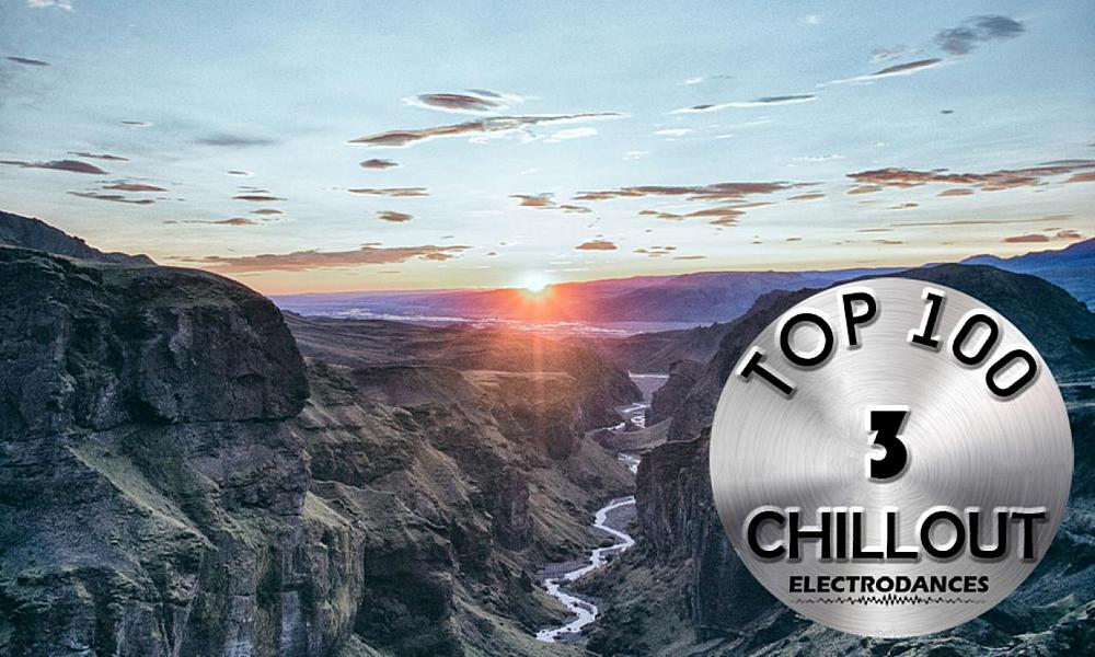 Top 100 Chillout Tracks Vol.3 (2020) Part 2