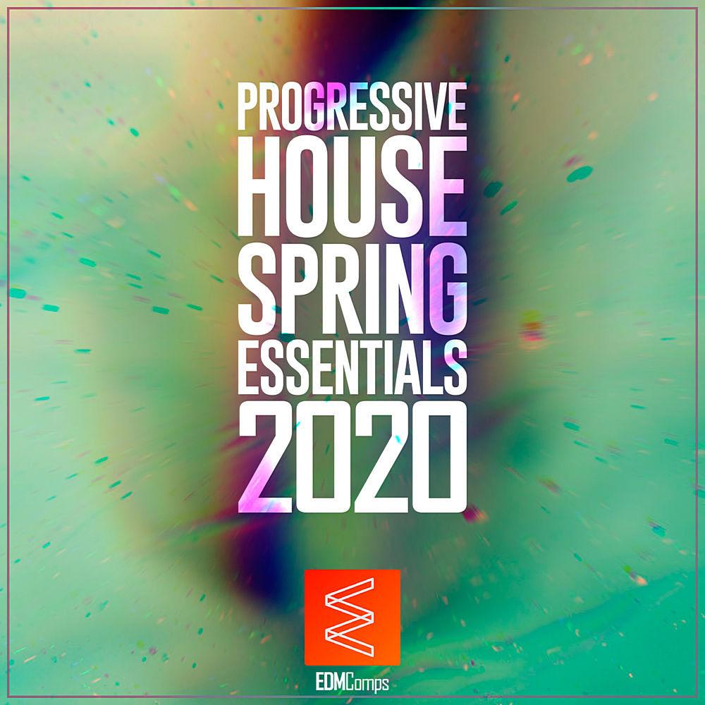 Progressive House Spring Essentials (2020)