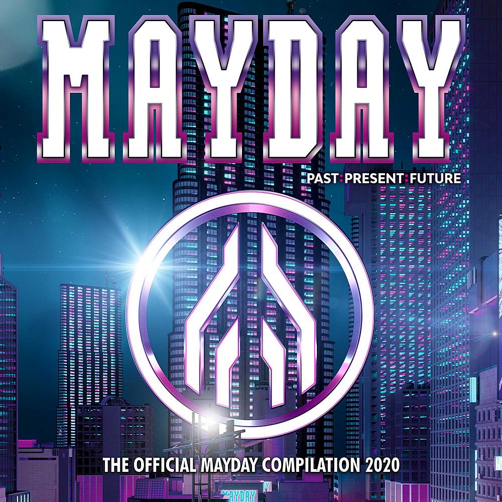 Mayday (2020) Past. Present. Future