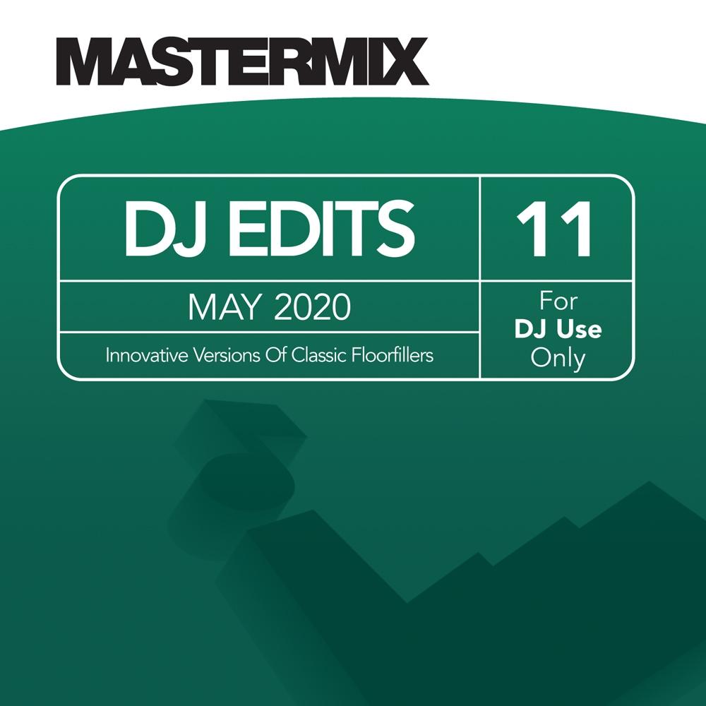 Mastermix DJ Edits Vol. 11 (May 2020)