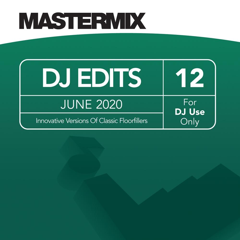 Mastermix DJ Edits Vol. 12 (June 2020)