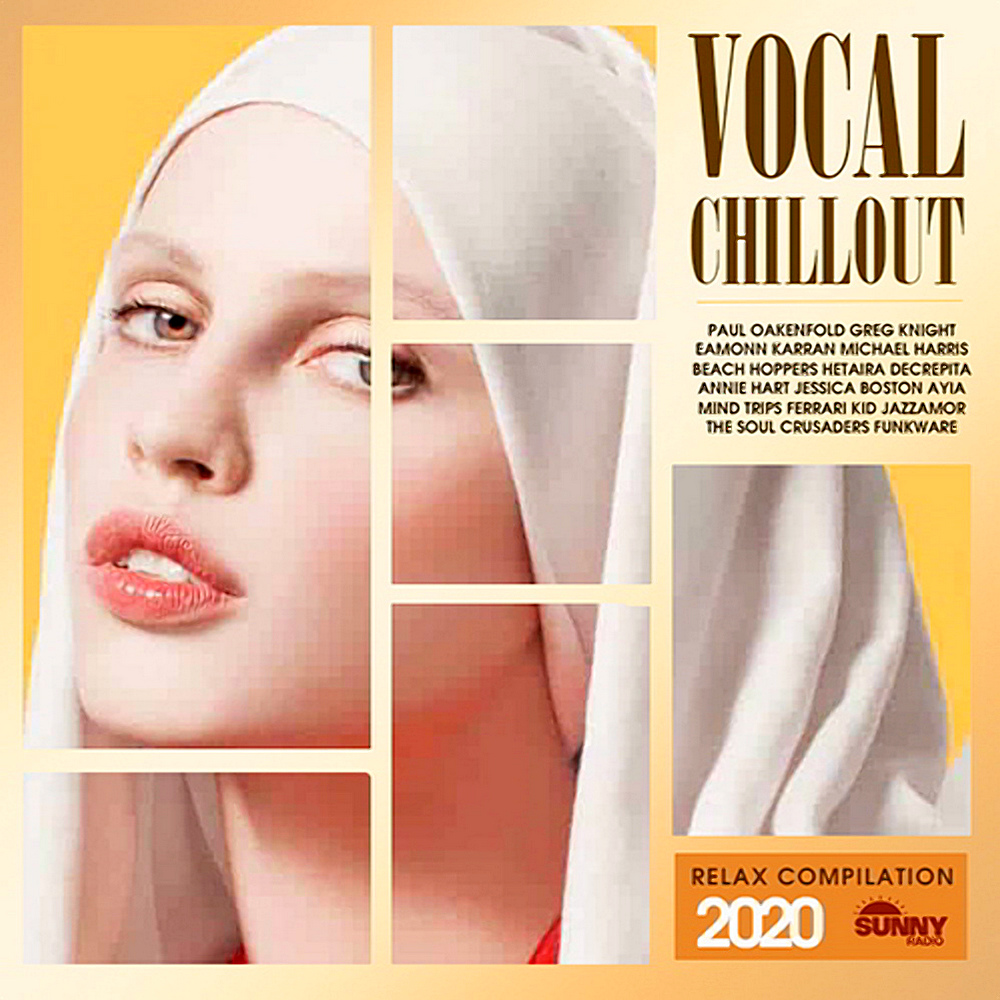 Vocal Chillout Relax Compilation (2020)