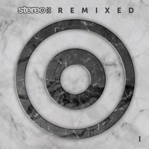 Stereo 2020 Remixed I (2020)