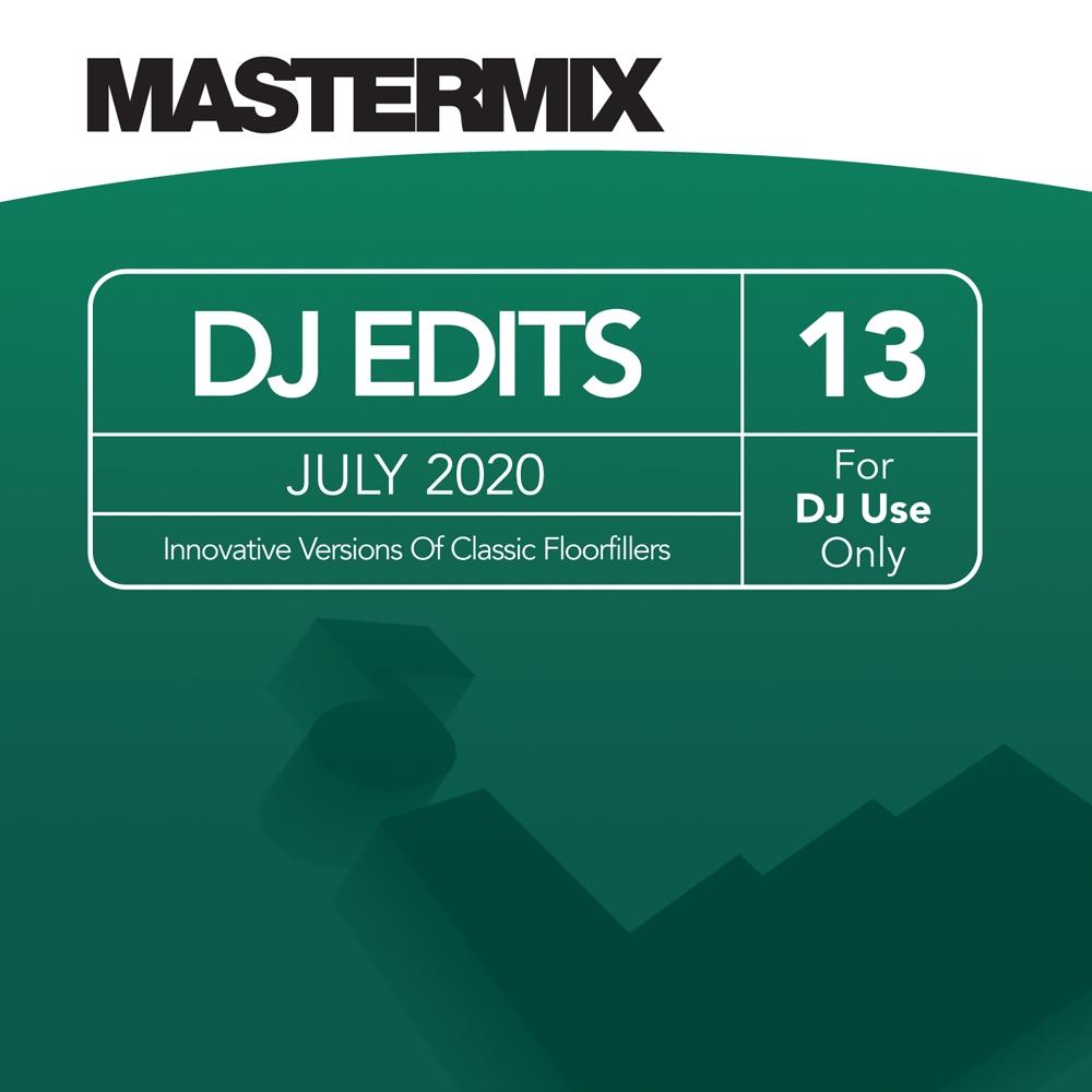 Mastermix DJ Edits Vol. 13 (July 2020)