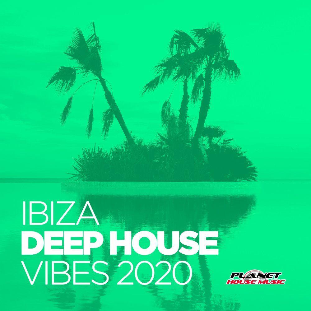 Ibiza Deep House Vibes 2020