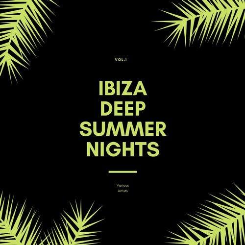 Ibiza Deep Summer Nights, Vol. 1 (2020)