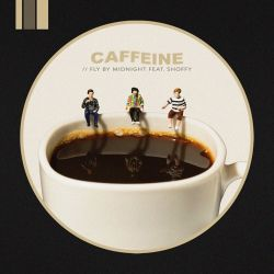 Fly By Midnight – Caffeine (feat. Shoffy) – Single [iTunes Plus AAC M4A]
