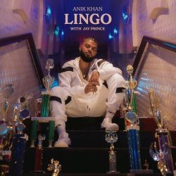 Anik Khan & Jay Prince – Lingo – Single [iTunes Plus AAC M4A]