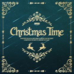 Dimitri Vegas & Like Mike, Armin van Buuren & Brennan Heart – Christmas Time (feat. Jeremy Oceans) – Single [iTunes Plus AAC M4A]