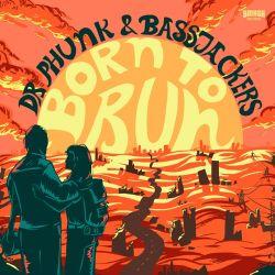 Dr. Phunk & Bassjackers – Born to Run – Single [iTunes Plus AAC M4A]