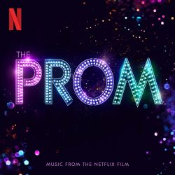The Cast of Netflix's Film The Prom – The Prom (Music from the Netflix Film) [iTunes Plus AAC M4A]