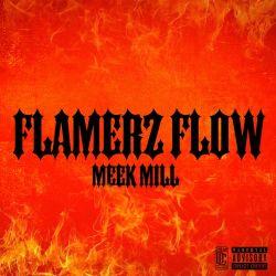 Meek Mill – Flamerz Flow – Single [iTunes Plus AAC M4A]
