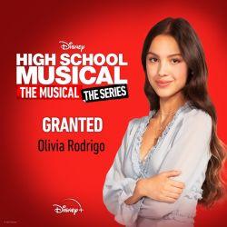 "Olivia Rodrigo – Granted (From ""High School Musical: The Musical: The Series"" Season 2) – Single [iTunes Plus AAC M4A]"