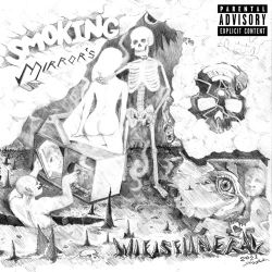 wifisfuneral – Smoking Mirrors [iTunes Plus AAC M4A]